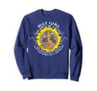 May Girl The Soul Of A Mermaid Tshirt Birthday Gifts Sweatshirt Navy