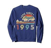 Epic Since August 1995 Tshirt 24 Years Old Shirt Birthday Gi Sweatshirt Navy