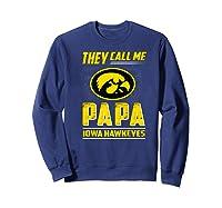 Iowa Hawkeyes They Call Me Papa T-shirt - Apparel Sweatshirt Navy