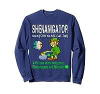 Shenanigator Tshirt Saint Patrick Day Irish Four Leaf Clover Sweatshirt Navy