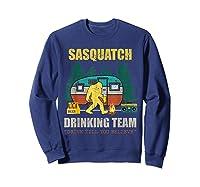Sasquatch Drinking Team Drink Till You Believe Vintage T Shi Shirts Sweatshirt Navy