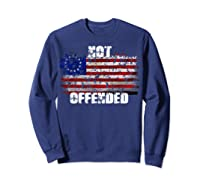 Not Offended B Ross American Flag Shirts Sweatshirt Navy