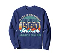 Born August 59 Limited Edition Bday Gift 59th Birthday Shirts Sweatshirt Navy