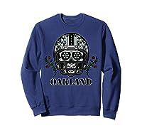 Oakland Football Helmet Sugar Skull Day Of The Dead T Shirt Sweatshirt Navy