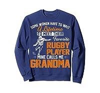 My Favorite Rugby Player Calls Me Grandma Gift For Nana Shirts Sweatshirt Navy
