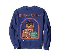 Eat Your Unicorn Meat T-shirt Sweatshirt Navy