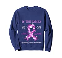 Family Support Breast Cancer Awareness Month Pink Ribbon Tee T Shirt Sweatshirt Navy