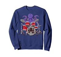 Octopus Drumming Cute Sea Drummer Lover Funny Gift Shirts Sweatshirt Navy