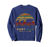 Daddy Bear With Two Cups Retro Gift For Father S Day T Shirt Sweatshirt Navy