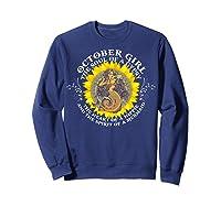 October Girl The Soul Of A Mermaid Tshirt Birthday Gifts Sweatshirt Navy