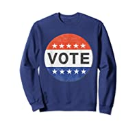 Vote Distressed Design Political Us Election 2020 T Shirt Sweatshirt Navy