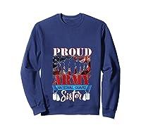 Proud Army National Guard Sister Mothers Day Shirt T-shirt Sweatshirt Navy