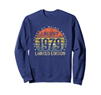 Born In August 1979 40 Years Old August Birth Shirts Sweatshirt Navy