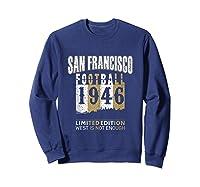 San Francisco 1946 Sf Skyline Throwback Football Shirts Sweatshirt Navy