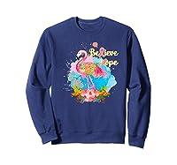 Pink Flamingo Believe Hope Breast Cancer Awareness Month Premium T Shirt Sweatshirt Navy