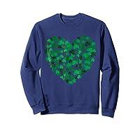 Happy Saint Patrick S Day Shamrock Heart T Shirt Sweatshirt Navy