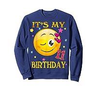 It's My 11th Birthday Girl 11 Years Old Gift Cute Face Shirts Sweatshirt Navy
