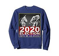 2020 Election Democrat Versus Republican Fighter T Shirt Sweatshirt Navy
