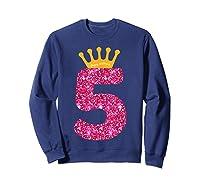 Happy Birthday Shirt, Girls 5th Party 5 Years Old Bday Sweatshirt Navy