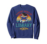 Vintage Everyday Should Be Library Day Owl Reading Book Gift Premium T Shirt Sweatshirt Navy