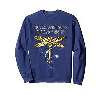Hello Darkness My Old Friend Hippie T-shirt Dragonfly Sweatshirt Navy