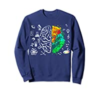 Colorful Brain Science And Art Love Science Art Gifts T Shirt Sweatshirt Navy