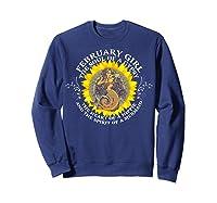 February Girl The Soul Of A Mermaid Tshirt Birthday Gifts Sweatshirt Navy