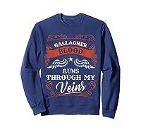 Gallagher Blood Runs Through My Veins Shirt 1t5d Sweatshirt Navy