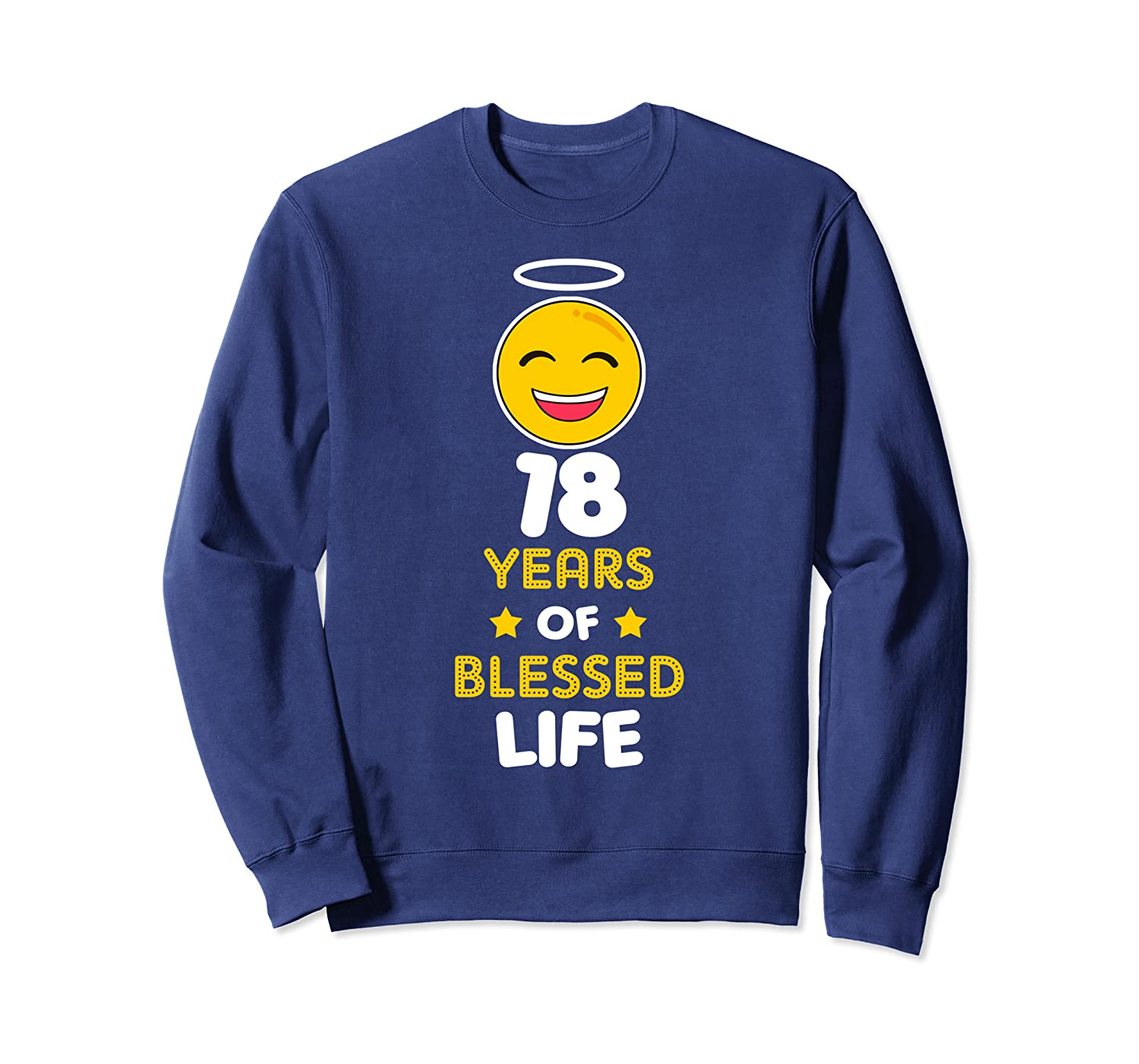 18th birthday party funny gift Blessed Life at 18 years old Sweatshirt