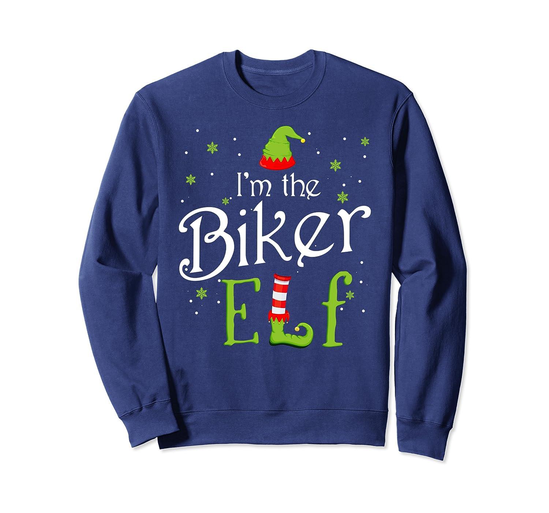 I'm The Biker Elf Christmas Gift Idea Xmas Family Sweatshirt