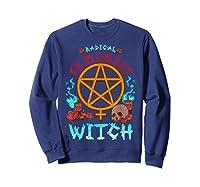 Radical Feminist Witch Pentagram Wiccan Resist Impeach T Shirt Sweatshirt Navy