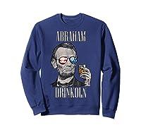 4th Of July Shirts For Abraham Drinkoln Abe Lincoln Tee T Shirt Sweatshirt Navy
