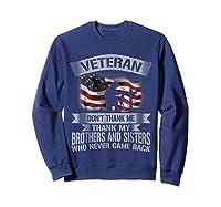 Veteran Don T Thank Me Veterans Day T Shirt Sweatshirt Navy