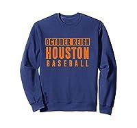 Distressed October City Baseball Apparel   Houston Reign T-shirt Sweatshirt Navy