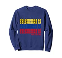 Colombiana Af Colombia Flag Colombian Roots T-shirt Sweatshirt Navy