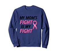 Breast Cancer Awareness Month Quote Gift For Family Support T Shirt Sweatshirt Navy