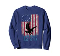 Betsy Ross Shirt 4th Of July American Flag Tshirt 1776 Eagle Sweatshirt Navy