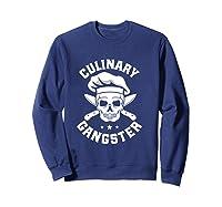 Chef Knife Skull Gangster Culinary Gangster Gift T Shirt Sweatshirt Navy