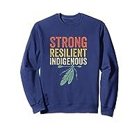 Indigenous Peoples Day Native American Anti Columbus Shirts Sweatshirt Navy