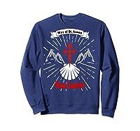 Saint James Buen Camino Way To Santiago De Compostela Gift Shirts Sweatshirt Navy