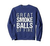 Fireworks T Shirt   Great Smoke Balls Of Fire T-shirt Sweatshirt Navy