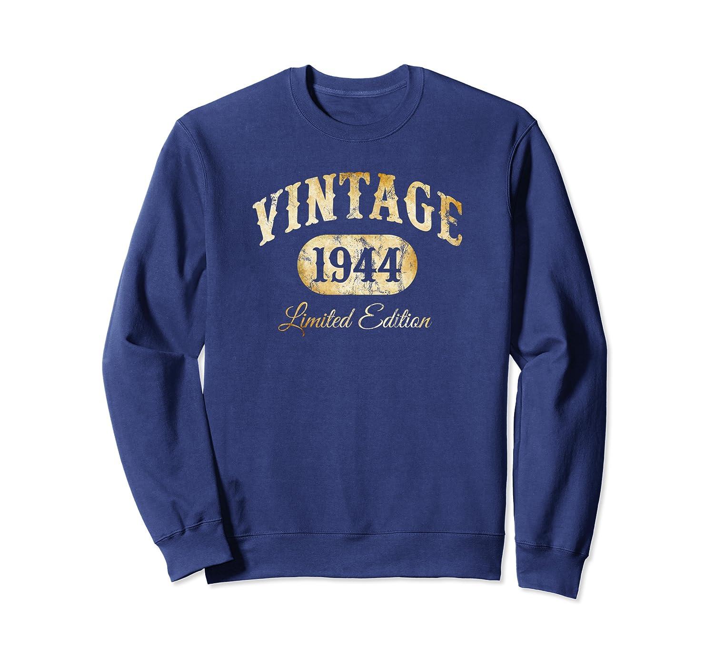 Made in 1944 Classic 76th Birthday Limited Edition q8 Sweatshirt