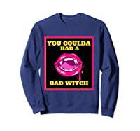Lips You Coulda Had A Bad Witch Funny Halloween Gift T-shirt Sweatshirt Navy
