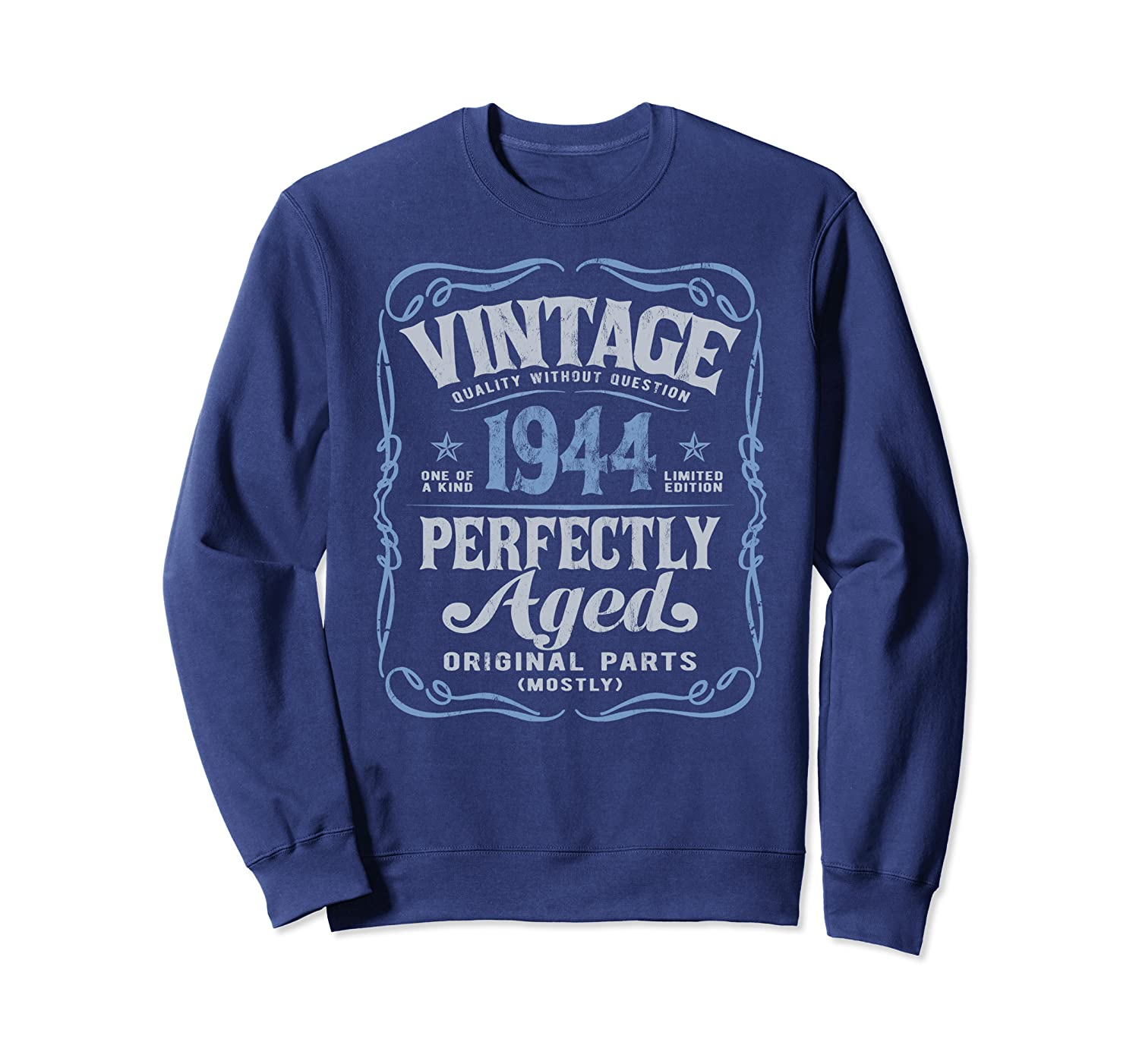 Vintage Made In 1944 Classic Genuine 76th Birthday Gift a7 Sweatshirt