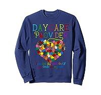 Daycare Provider Tshirt Appreciation Gift Childcare Tea  Sweatshirt Navy