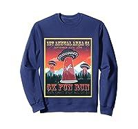 Alien Ufo 5k Fun Run Storm Area 51 Shirts Sweatshirt Navy