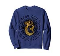 April Girl The Soul Of A Mermaid Tshirt Funny Gifts T Shirt Sweatshirt Navy
