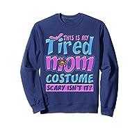 Tired Mom Scary Costume Shirt | Halloween Spider Bat  Sweatshirt Navy