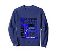 I Wear Blue For The Warriors Usher Syndrome Awareness Pullover Shirts Sweatshirt Navy