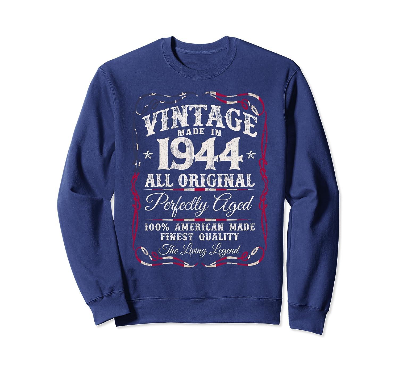 Vintage USA Legends Made in 1944 Classic 76th Birthday z2 Sweatshirt